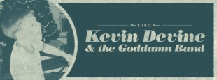01 20 KEVIN DEVINE & THE GODDAMN BAND